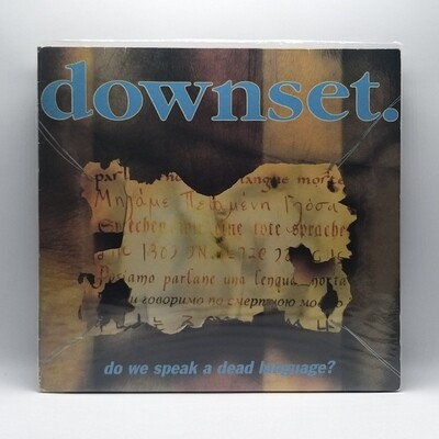 DOWNSET -DO WE SPEAK A DEAD LANGUAGE- LP