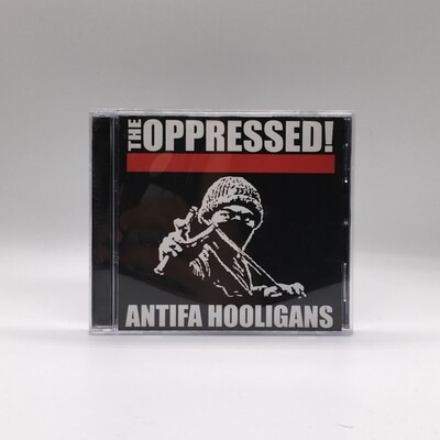 THE OPPRESSED -ANTIFA HOOLIGANS- CD