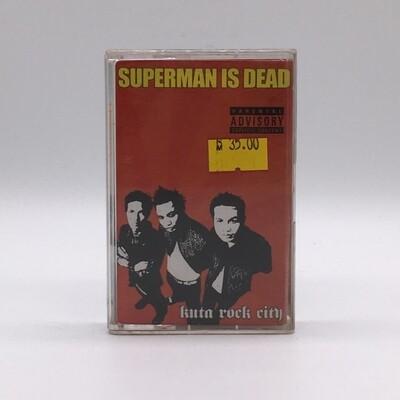 SUPERMAN IS DEAD -KUTA ROCK CITY- CASSETTE