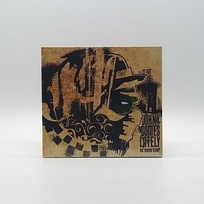 JOHNY COMES LATELY -KEMANA KITA?- CD