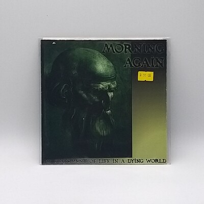 MORNING AGAIN -MY STATEMENT OF LIFE IN A DYING WORLD- 7 INCH
