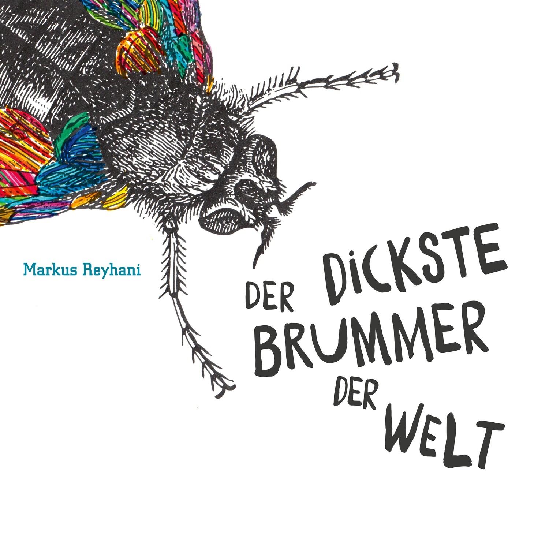 Der dickste Brummer der Welt (Audio CD)
