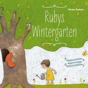 Rubys Wintergarten (Audio CD)