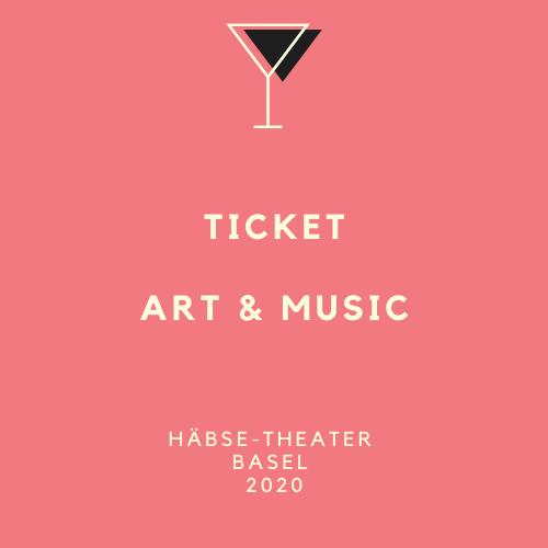 TICKET FÜR ART & MUSIC IM HÄBSE-THEATER BASEL
