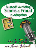Busted: Avoiding Scams & Fraud in Adoption
