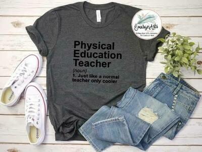 Physical Ed Teacher Tee