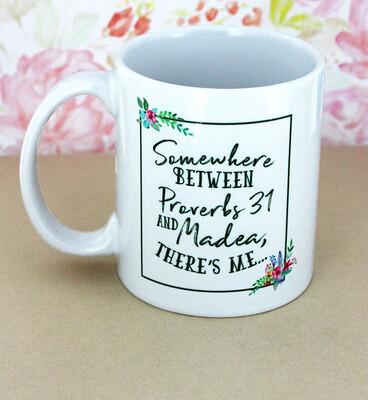 Between Proverbs and Madea Mug