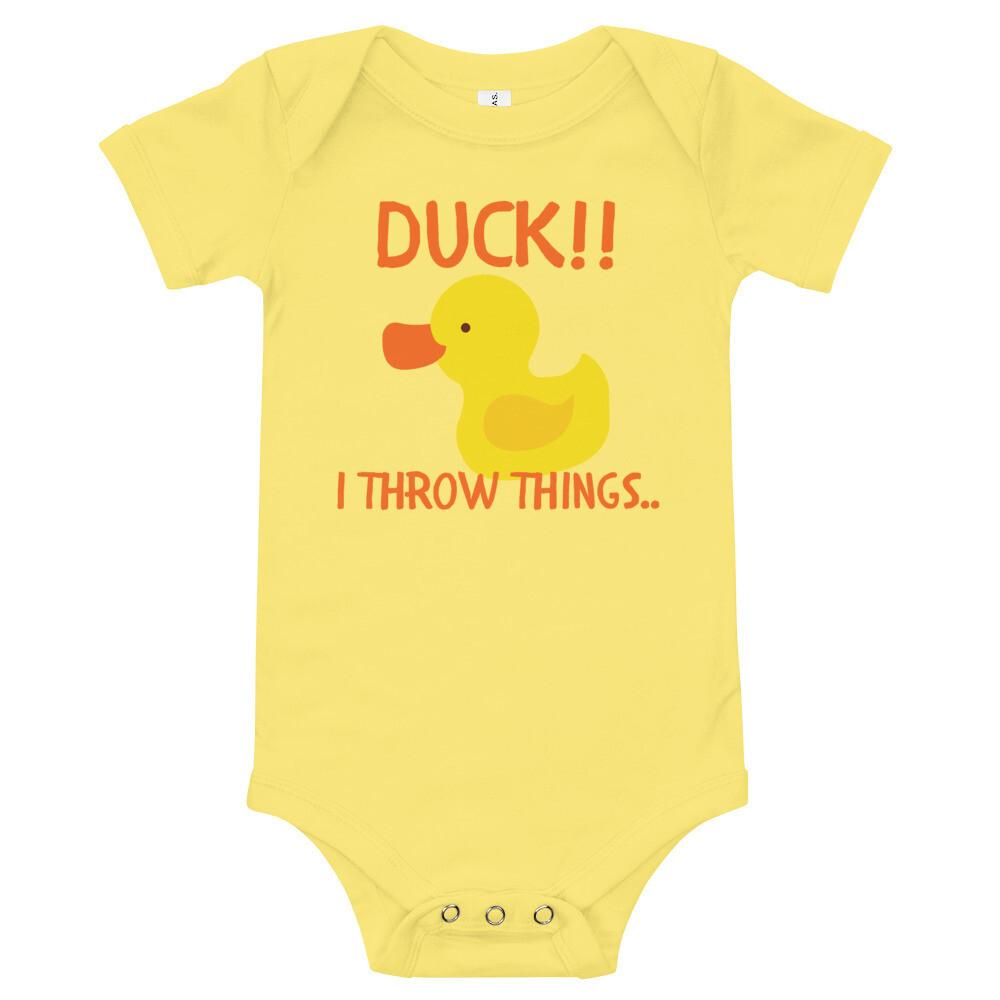 "Baby's, ""Duck!! I throw things,"" Onesie"