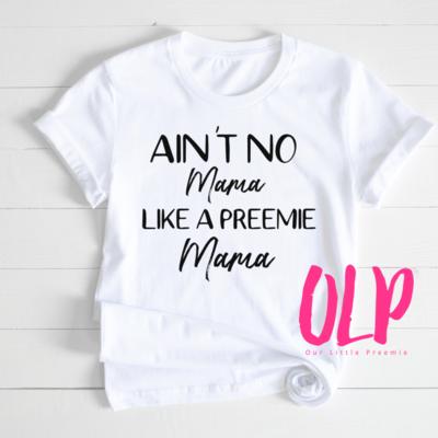 Ain't no Mama Preemie Mama