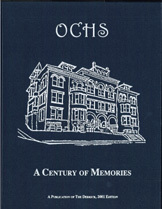 OCHS - A Century of Memories