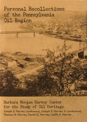 Personal Recollections of the Pennsylvania Oil Region (DVD Set)