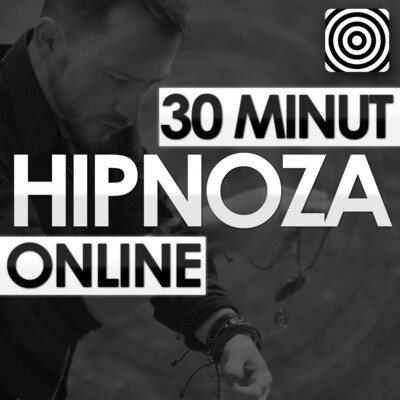 Hipnoza Online - 30 minut
