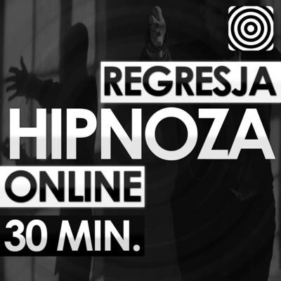 Hipnoza Regresyjna - 30 minut