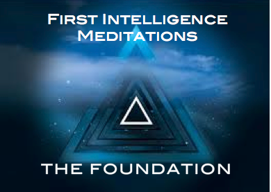 First Intelligence Meditations - The Foundation Series-  Audio Download
