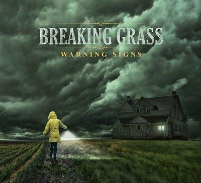 Breaking Grass - Warning Signs
