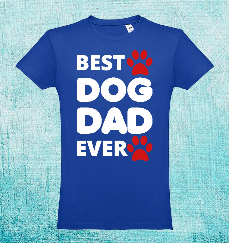 "T-Shirt ""Best Dog Dad Ever"""