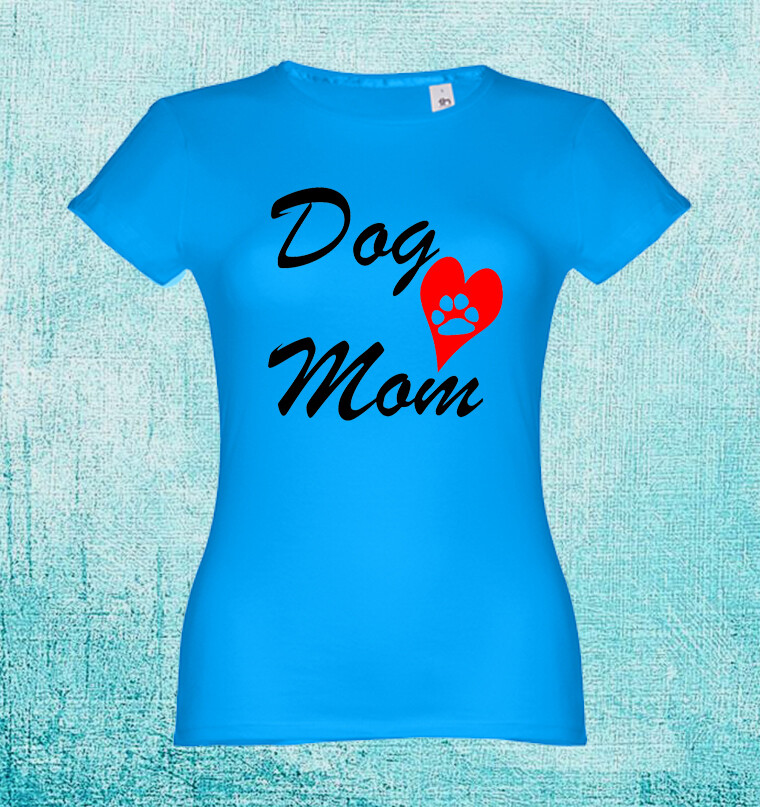 "T-Shirt ""Dog Mom"""