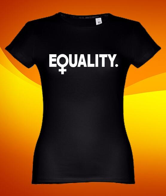 """T-Shirt """"Equality"""""""