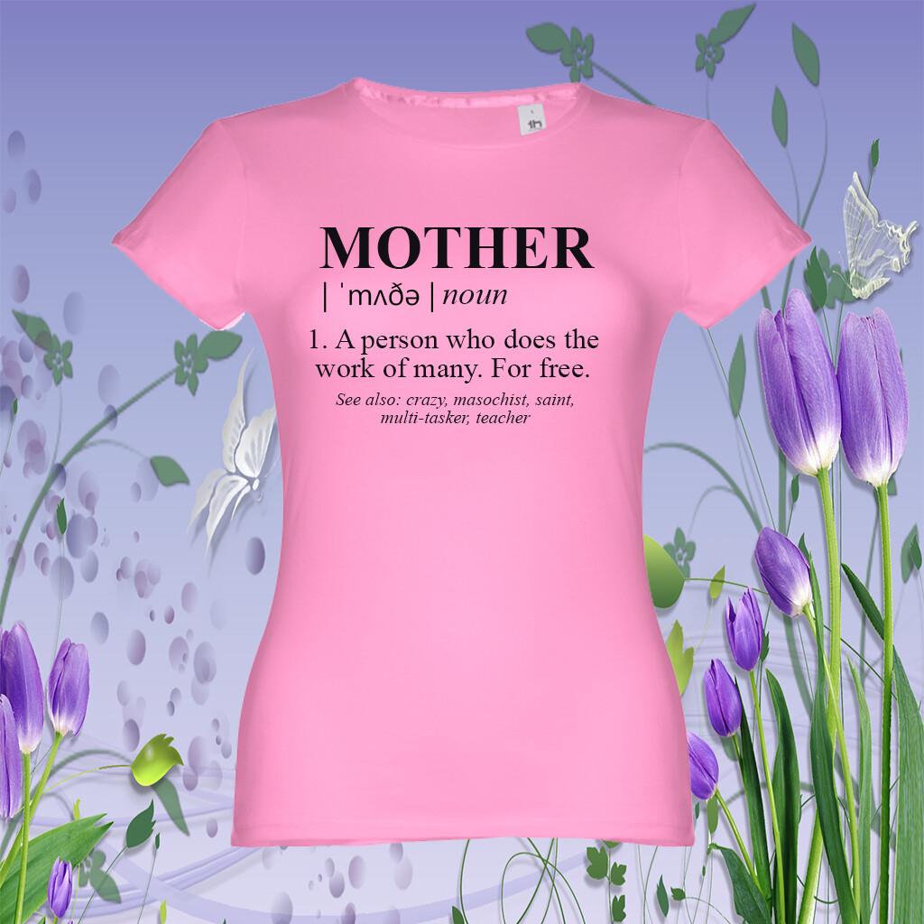 """T-Shirt """"Mother"""""""