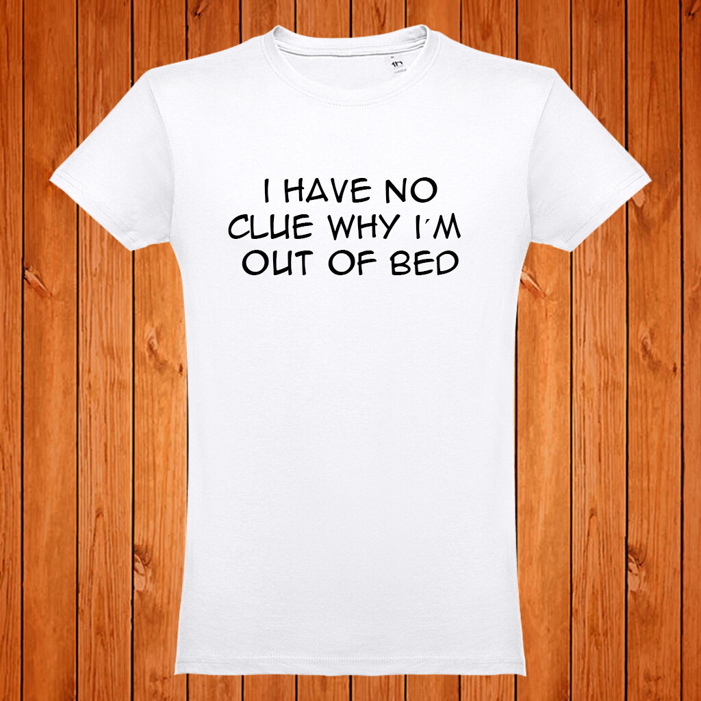 "T-Shirt ""I Have no Clue"""