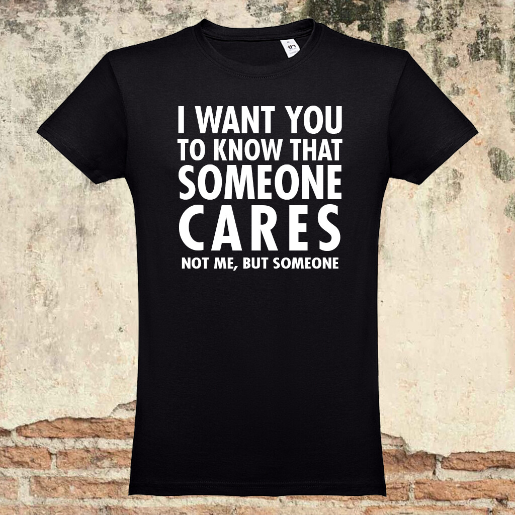 "T-Shirt ""Someone Cares"""