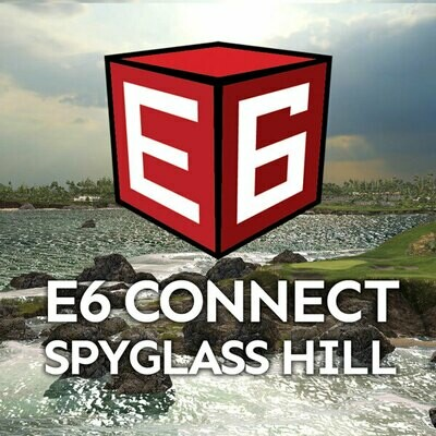 E6 Connect Spyglass Hill