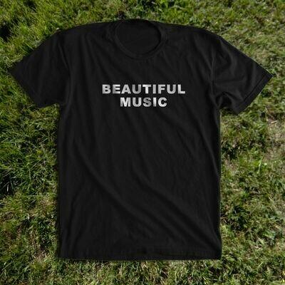 BEAUTIFUL MUSIC shirt