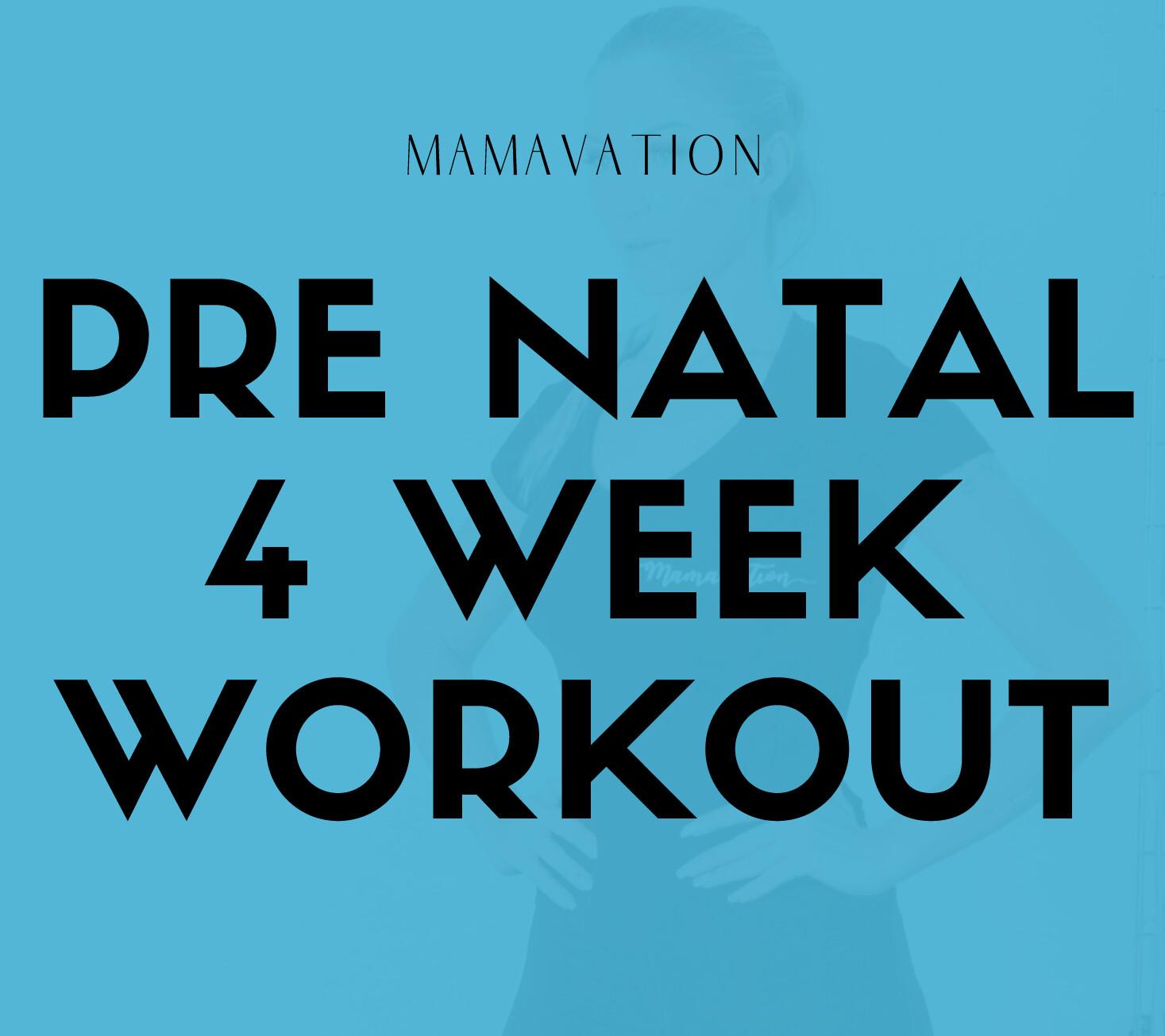 Pre Natal - 4 Week Program