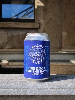 MATT & ELLY THE DOCK OF THE BAY! American IPA