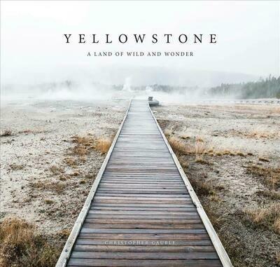 Yellowstone: A Land of Wild & Wonder
