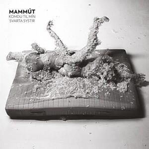 Mammút - Komdu Til Mín Svarta Systir LP