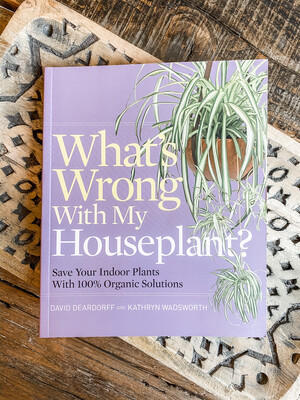 WHAT'S WRONG WITH MY HOUSEPLANT?- BOOK