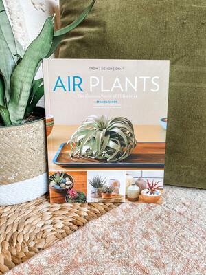 AIR PLANTS THE CURIOUS WORLD OF TILLANDSIAS- BOOK
