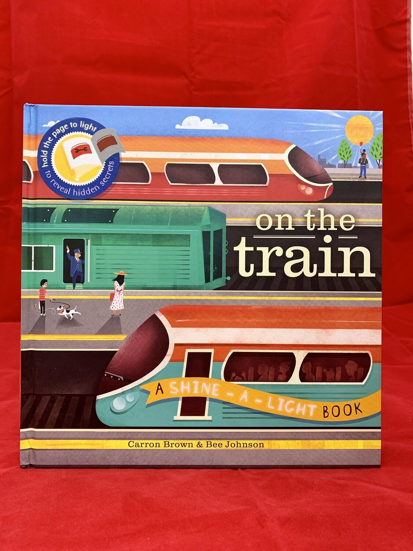 On the Train Shine-a-Light - HC