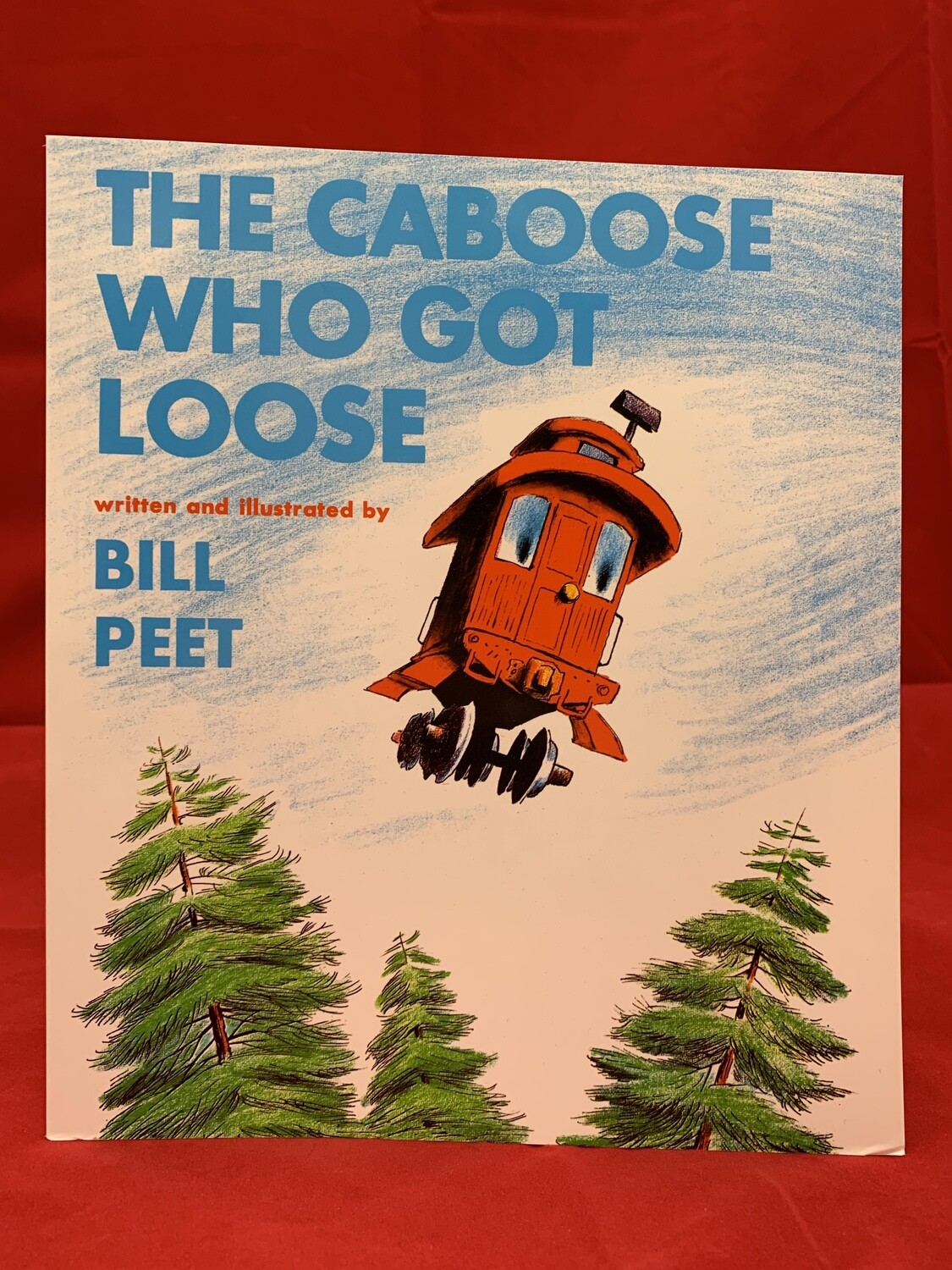 The Caboose Who Got Loose - PB