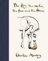 Boy, The Mole, The Fox, The Horse, The