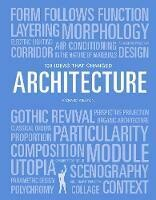 100 Great Ideas that Changed Architecture