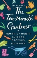 10 Minute Gardener