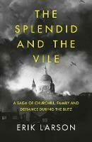 Splendid and the Vile, The