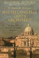 Michelangelo: God's Architect