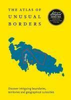 Atlas of Unusual Borders