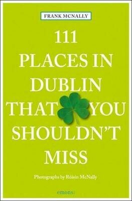 111 Places In Dublin