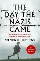 Day the Nazis Came, The