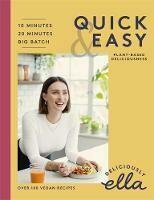 Deliciously Ella Quick and Easy