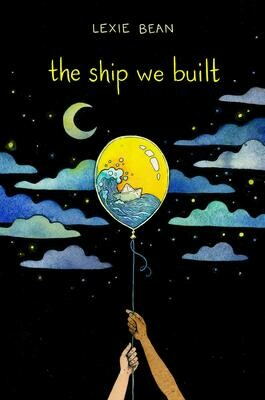 Ship We Built, Lexie Bean