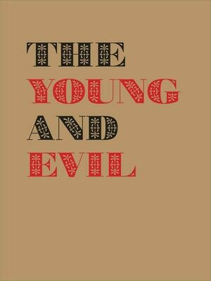 Young and Evil: Queer Modernism in New York, 1930-1955, Jarrett Earnest