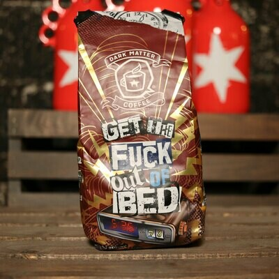 Dark Matter Get The Fuck Out Of Bed Whole Bean Colombia/Brasil Blend 12oz Bag