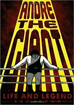 Box Brown: Andre the Giant