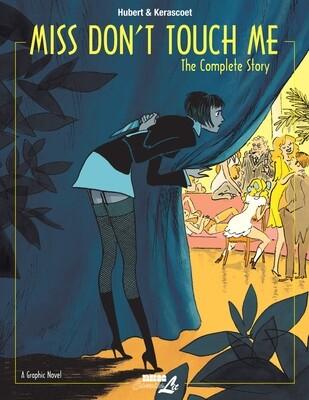 Kerascoet/Hubert: Miss Don't Touch me