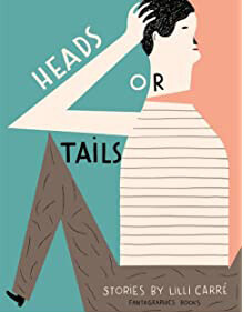 Lili Carre: Heads or Tails